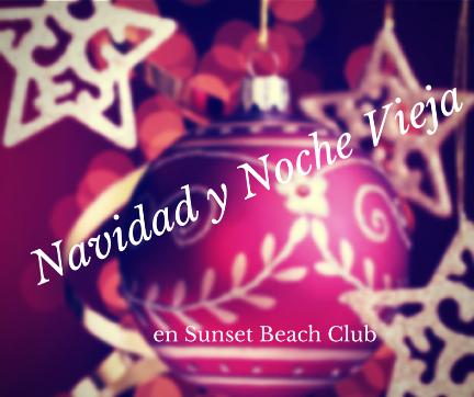 Navidad y Noche Vieja en Sunset Beach Club