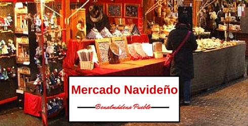 Mercado Navideño en Benalmádena Pueblo