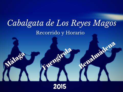 Horario Cabalgata de Los Reyes Magos en Benalmadena, Malaga y Fuengirola