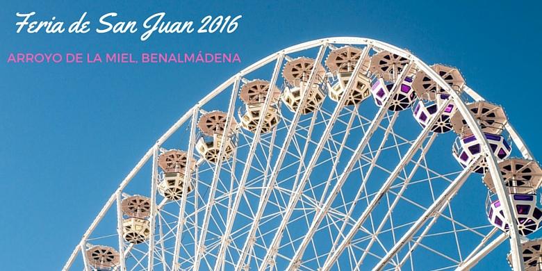 Feria de San Juan 2016 Arroyo de la Miel