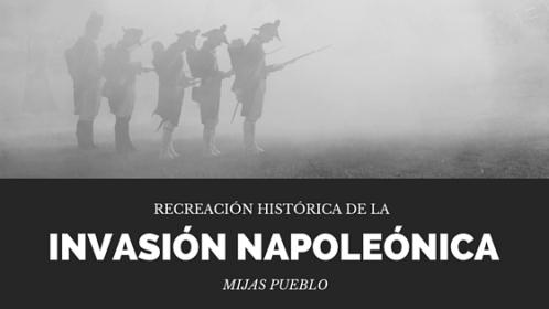 Recreación de Invasión Napoleónica en Mijas Pueblo