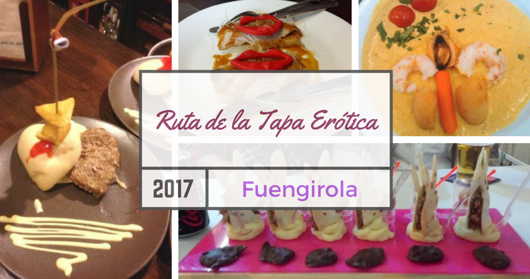 Ruta de la tapa Erótica 2017 Fuengirola