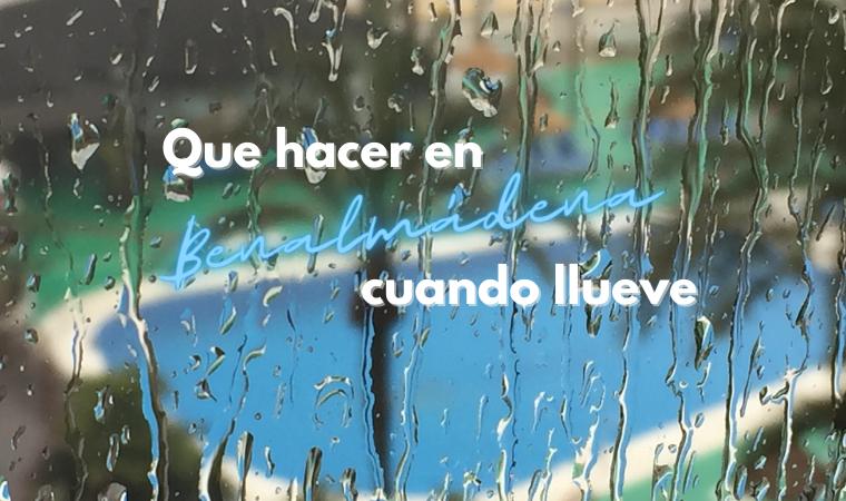 Que hacer en Benalmádena cuando llueve