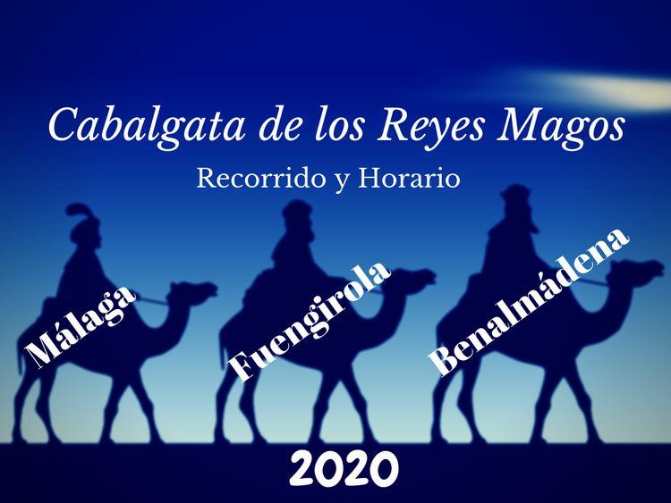 Cabalgata de los Reyes Magos en Benalmadena, Fuengirola y Malaga 2020