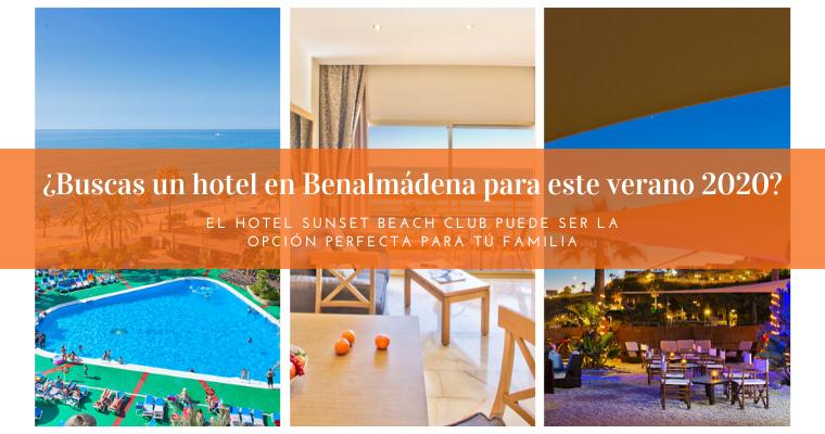 Hotel en Benalmádena este verano 2020